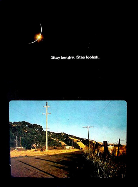 The Whole Earth Catalog_Stay Hungry Stay Foolish